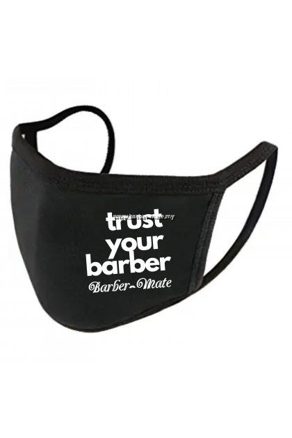 #TRUSTYOURBARBER COTTON FACE MASK